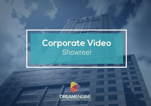 Dream Engine Corporate Video Showreel 2019