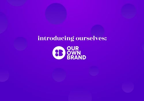 Introducing Our Own Brand | An Independent Creative Marketing Agency