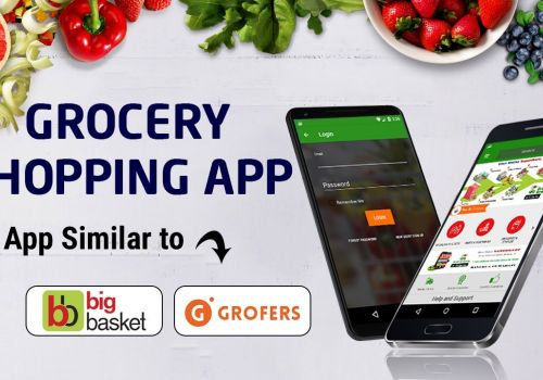 Develop Your Own Grocery Shopping App | Big Basket App Clone | Grofers App