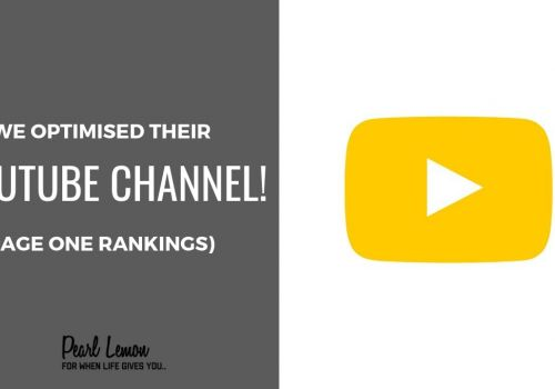 YouTube Channel Optimisation | Top 3 Ranking | Pearl Lemon SEO Case Study