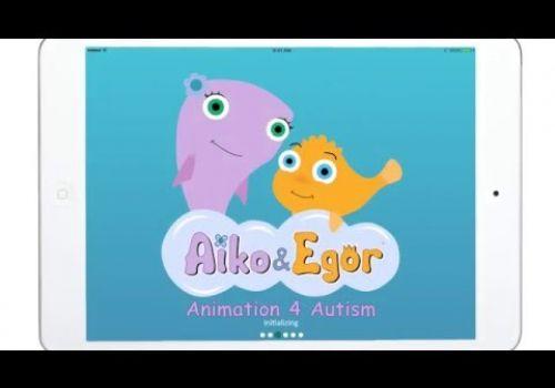 Aiko & Egor: Animation 4 Autism - New App Preview v1.01