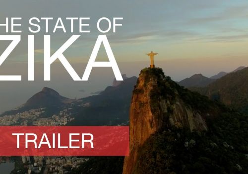 The State of Zika - Trailer #1