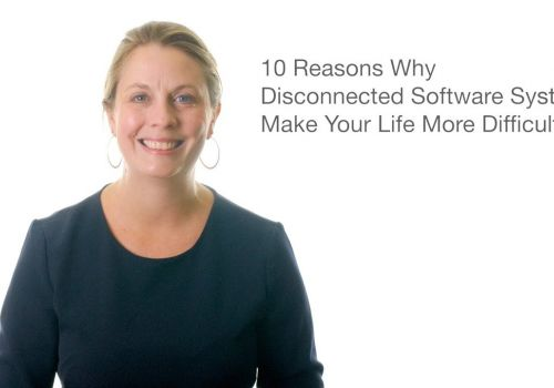 10 Reasons Why Disconnected Software Systems Make Your Life More Difficult