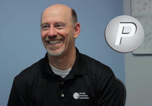 Profile Precision Extrusions - Client Testimonial