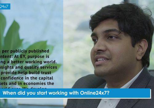 Online24x7 Customer Testimonial - EY