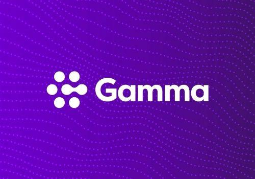 Gamma – Working smarter, together