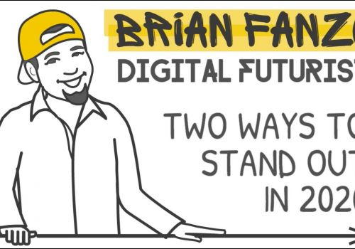 Brian Fanzo: How to Stand Out in 2020