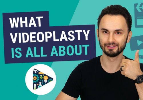 What VideoPlasty Is All About?