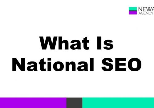 National SEO: What Is It?