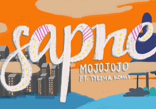 MojoJojo - Sapne feat. Tyesha Kohli