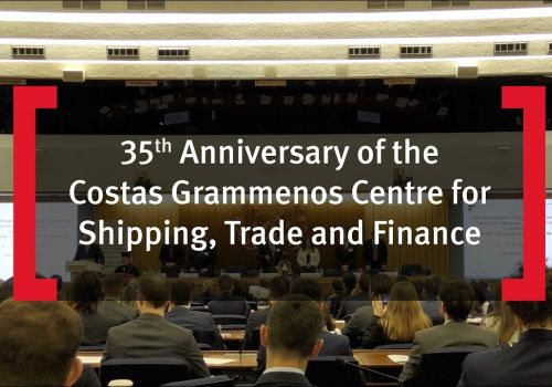 35th Anniversary of the Costas Grammenos Centre for Shipping, Trade and Finance
