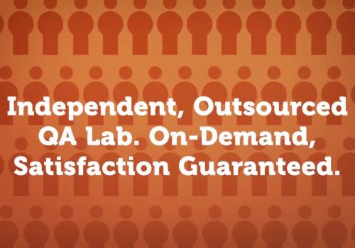 Independent, Outsourced QA Lab