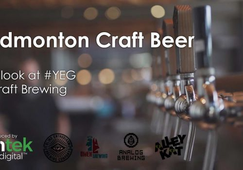 Edmonton Craft Beer - A look at the Edmonton Craft Brewing Industry