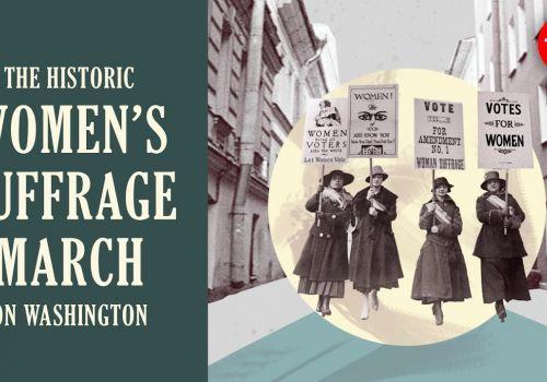 The historic women's suffrage march on Washington - Michelle Mehrtens