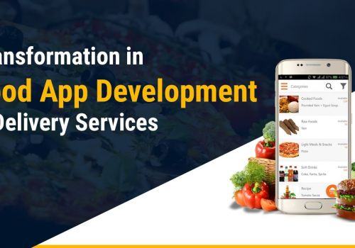 Transformation in Food App Development & Delivery Services