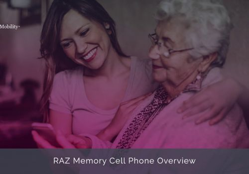 RAZ Memory Cell Phone Overview
