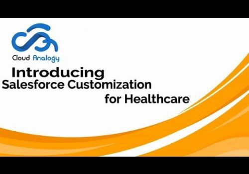 Customize your Salesforce™ Healthcare