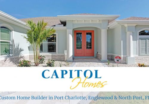 Capitol Homes - Builder in Englewood, FL