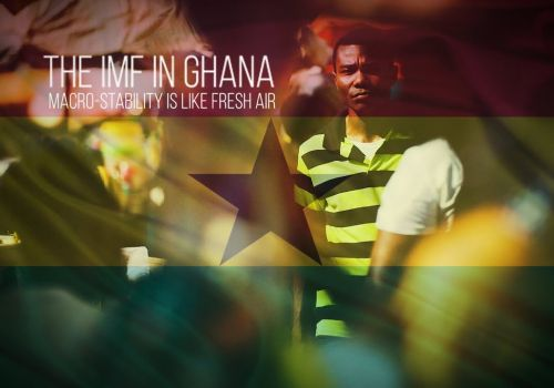 Economic Stability is Like Fresh Air (IMF in Ghana): International Organization Video Production, DC