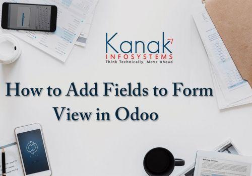 Add Custom Fields in Odoo - How to Add Custom Fields to Existing Views in Odoo/OpenERP v12