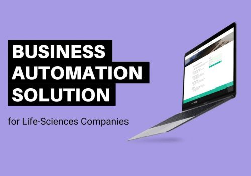 Business Automation Solution for Life-Sciences Companies