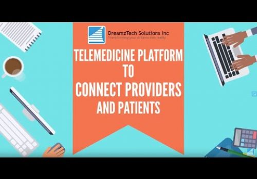 Telemedicine Platform to Connect Providers and Patients