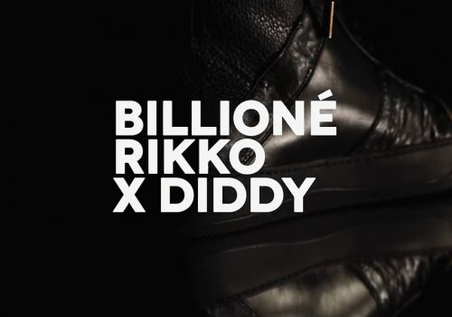 BILLIONE RIKKO X DIDDY