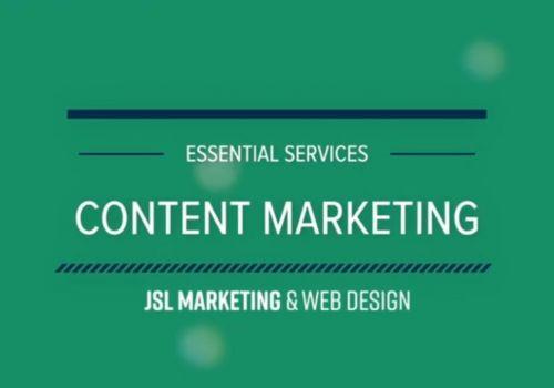 JSL Essential Services: Content Marketing