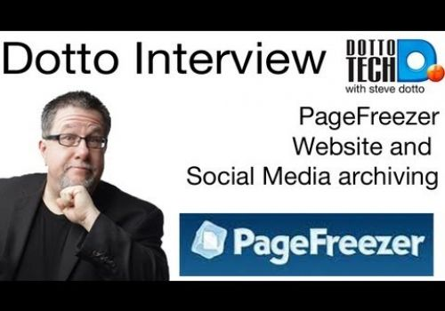 Pagefreezer, Archiving Sites and Social Media