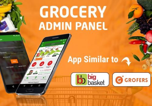 Grofers App Clone | Best Online Grocery Shopping Apps Admin Panel