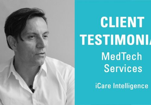 Video Marketing - Client Testimonial - MedTech Services - iCare Intelligence