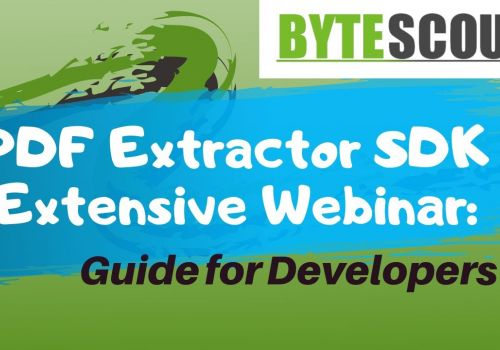 PDF Extractor SDK Extensive Webinar: Guide for Developers