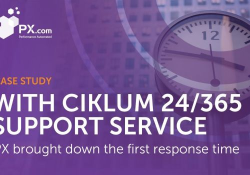 PX Improved Their First Response Time From 24 h to 10 Min With Ciklum 24/365 Support Service
