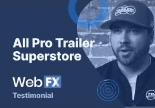 WebFX Client Testimonial | All Pro Trailer Superstore