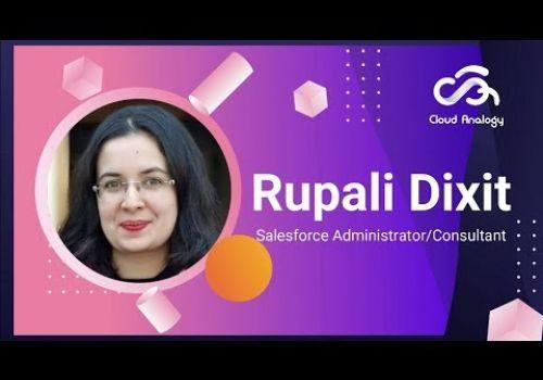 Rupali Dixit- Salesforce Administrator/ Consultant
